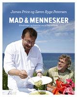Mad og Mennesker - Søren Ryge Petersen, James Price