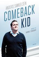 Comeback Kid - Hanne Sindbæk, Anders Samuelsen