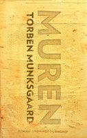Muren - Torben Munksgaard