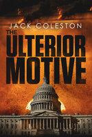 The Ulterior Motive - Jack Coleston