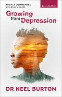 Growing from Depression - Neel Burton