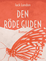 Den röde guden - Jack London