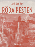 Röda pesten - Jack London