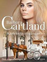Kärlekens irrgångar - Barbara Cartland