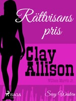 Rättvisans pris - Clay Allison, William Marvin Jr