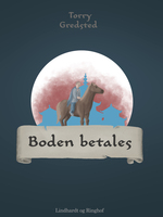 Boden betales - Torry Gredsted