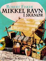 Mikkel Ravn i Skanør - Robert Fisker
