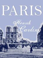 Paris - Henrik Cavling
