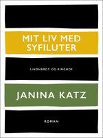 Mit liv med syfiluter - Janina Katz