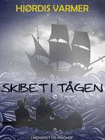 Skibet i tågen - Hjørdis Varmer