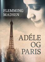 Adele og Paris - Flemming Madsen
