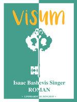 Visum - Isaac Bashevis Singer