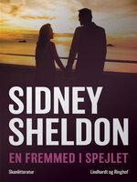 En fremmed i spejlet - Sidney Sheldon