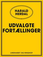 Udvalgte fortællinger - Harald Herdal