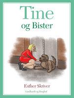 Tine og Bister - Esther Skriver