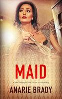 Maid - Anarie Brady