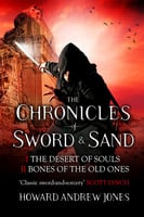 The Chronicle of Sword & Sand - Box Set - Howard Andrew Jones