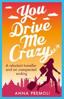You Drive Me Crazy - Anna Premoli