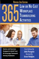365 Low or No Cost Workplace Teambuilding Activities - John Peragine