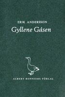 Gyllene Gåsen - Erik Andersson