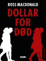 Dollar for død - Ross Macdonald