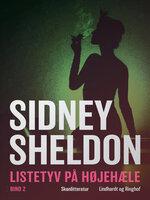 Listetyv på høje hæle - Bind 2 - Sidney Sheldon