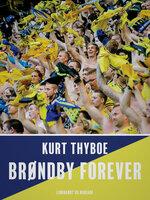 Brøndby forever - Kurt Thyboe