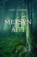 Metsän äiti - Anne Leinonen