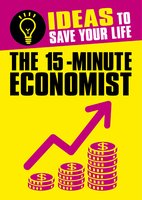 The 15-Minute Economist - Anne Rooney