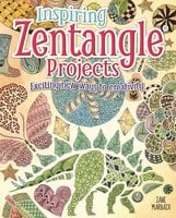Inspiring Zentangle Projects - Jane Marbaix