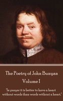 The Poetry of John Bunyan - Volume I - John Bunyan