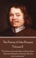 The Poetry of John Bunyan - Volume II - John Bunyan