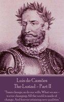 Luís de Camões - The Lusiad - Part II - Luis De Camoes