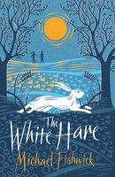 The White Hare - Michael Fishwick