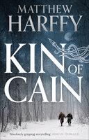 Kin of Cain - Matthew Harffy