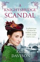 A Knightsbridge Scandal - Anita Davison