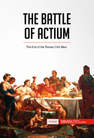 The Battle of Actium - 50 Minutes