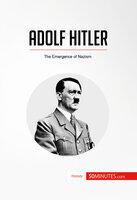 Adolf Hitler - 50 Minutes