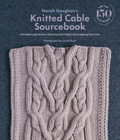 Norah Gaughan's Knitted Cable Sourcebook - Norah Gaughan