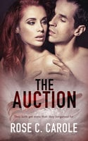 The Auction - Rose C. Carole