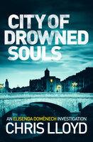 City of Drowned Souls - Chris Lloyd