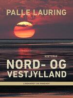 Nord- og Vestjylland - Palle Lauring