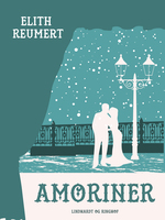 Amoriner - Elith Reumert