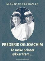 Frederik og Joachim - Mogens Mugge Hansen