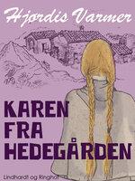 Karen fra Hedegården - Hjørdis Varmer
