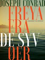 Freya fra de syv øer - Joseph Conrad