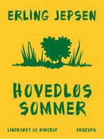 Hovedløs sommer - Erling Jepsen