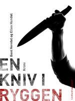 En kniv i ryggen - Bent Hendel, Ellen Hendel