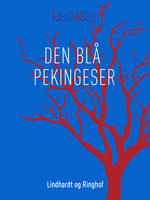 Den blå pekingeser - Kjeld Abell
