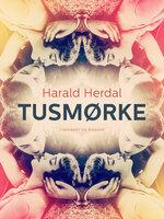 Tusmørke - Harald Herdal